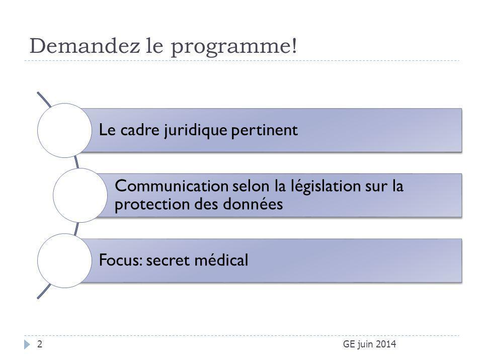 Demandez le programme! Le cadre juridique pertinent