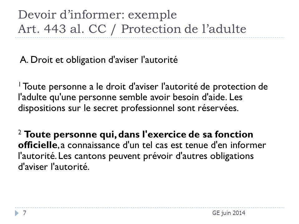 Devoir d'informer: exemple Art. 443 al. CC / Protection de l'adulte