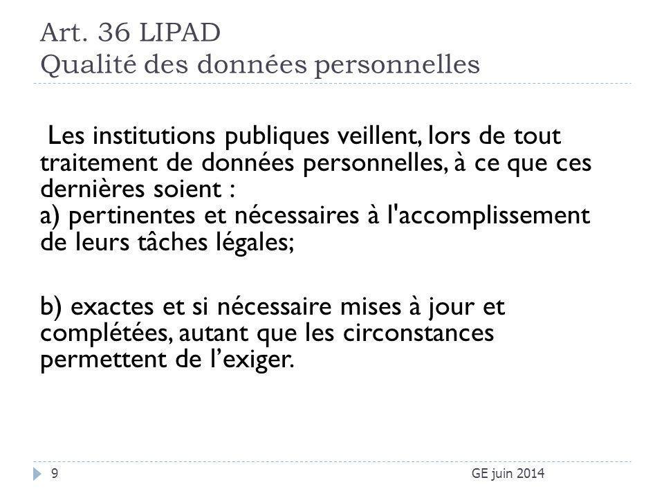 Art. 36 LIPAD Qualité des données personnelles