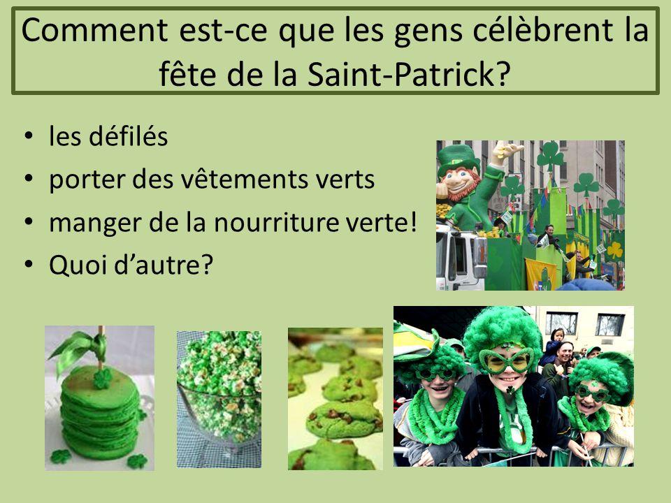 Comment est-ce que les gens célèbrent la fête de la Saint-Patrick