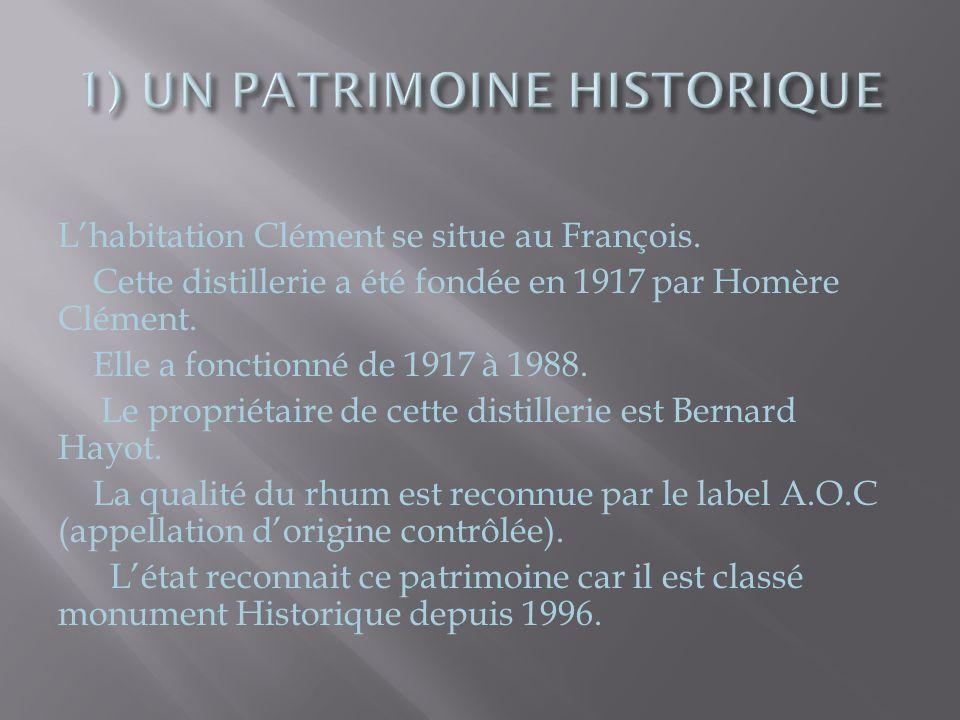 1) UN PATRIMOINE HISTORIQUE