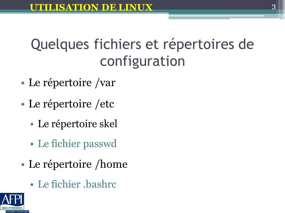 Quelques fichiers et répertoires de configuration