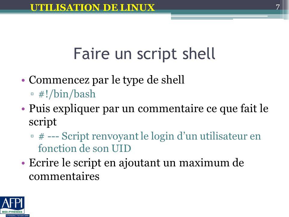 Faire un script shell Commencez par le type de shell
