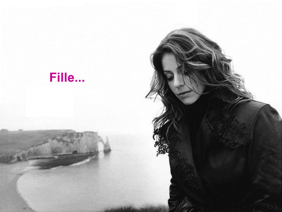 Fille...