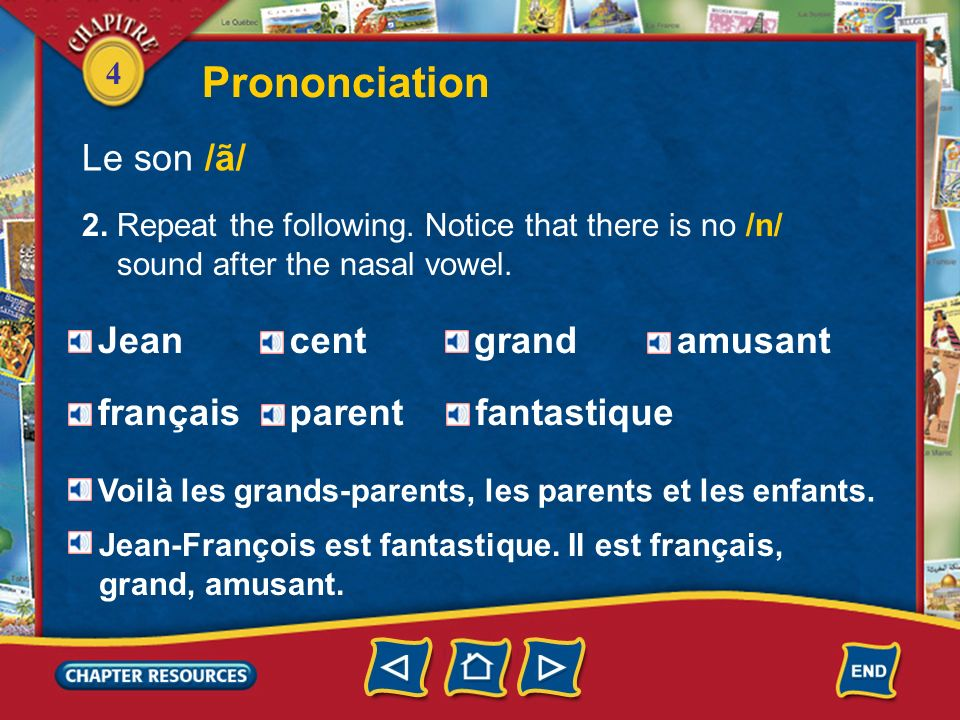 Prononciation Le son /ã/ Jean cent grand amusant français parent