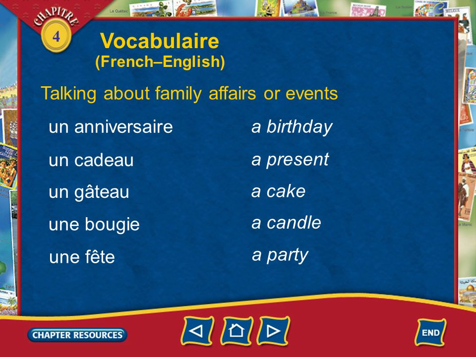Vocabulaire Talking about family affairs or events un anniversaire