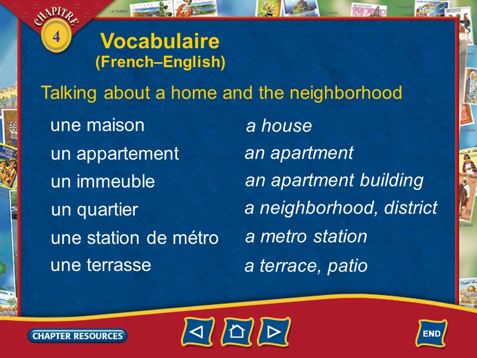 Vocabulaire Talking about a home and the neighborhood une maison
