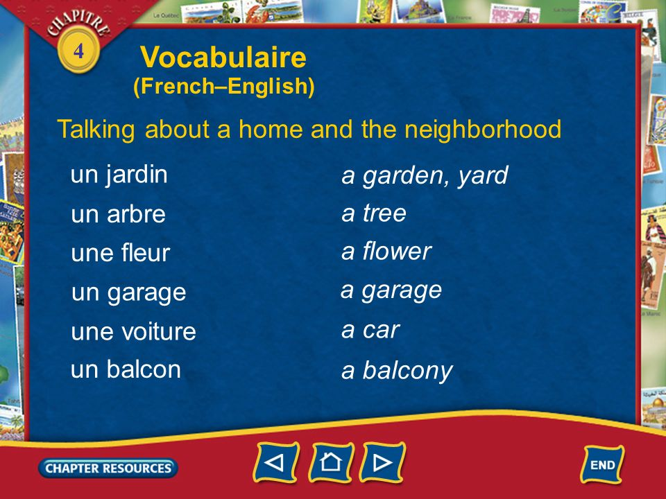 Vocabulaire Talking about a home and the neighborhood un jardin