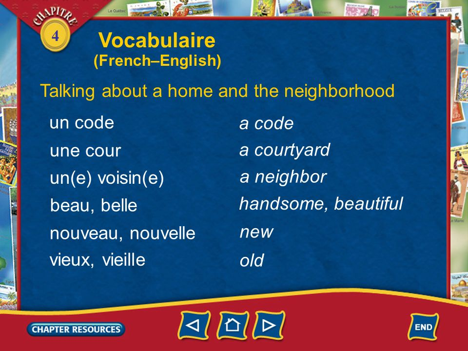 Vocabulaire Talking about a home and the neighborhood un code a code