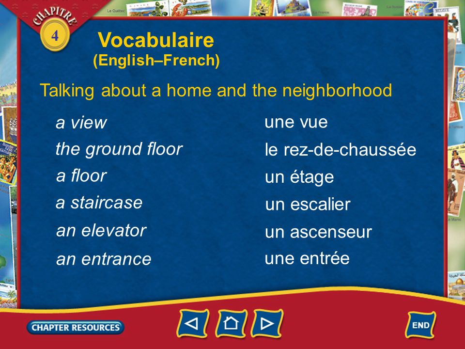 Vocabulaire Talking about a home and the neighborhood a view une vue