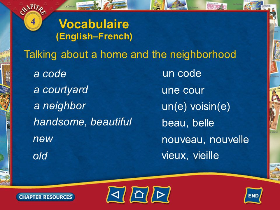 Vocabulaire Talking about a home and the neighborhood a code un code