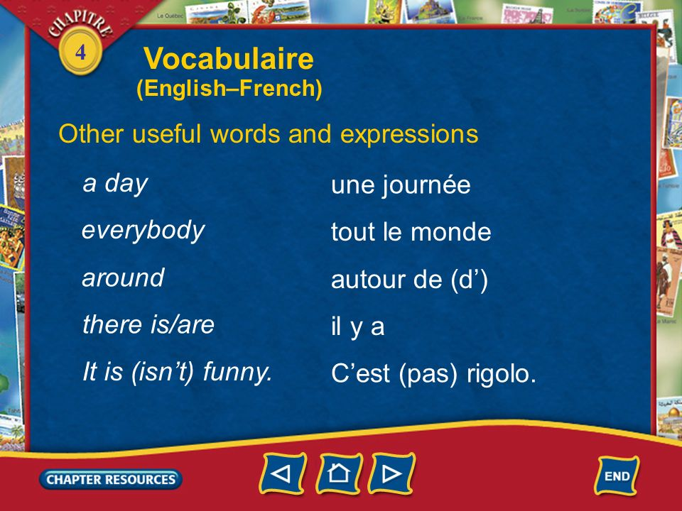 Vocabulaire Other useful words and expressions a day une journée