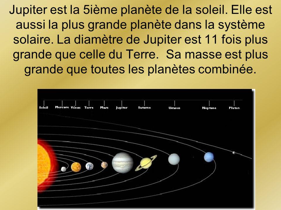 Jupiter est la 5ième planète de la soleil