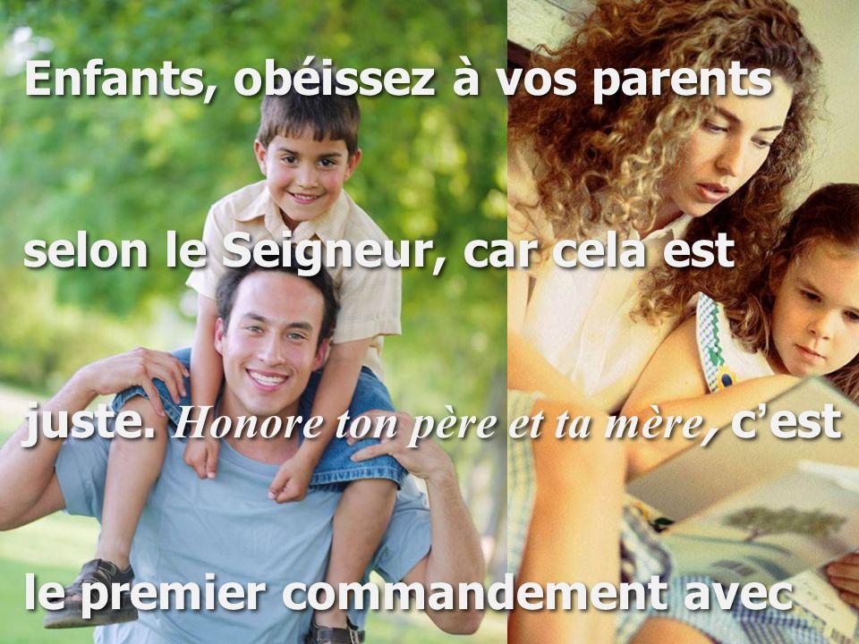 Enfants, obéissez à vos parents