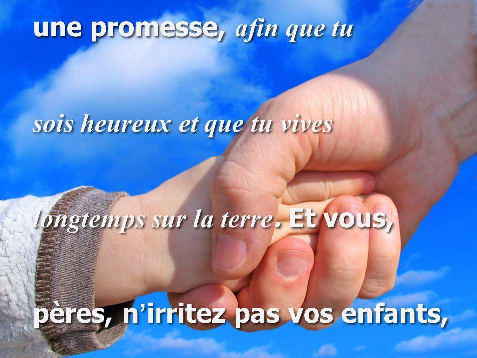 une promesse, afin que tu