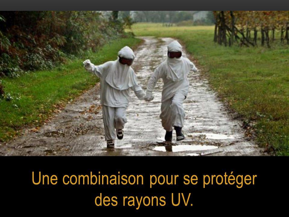 Une combinaison pour se protéger des rayons UV.
