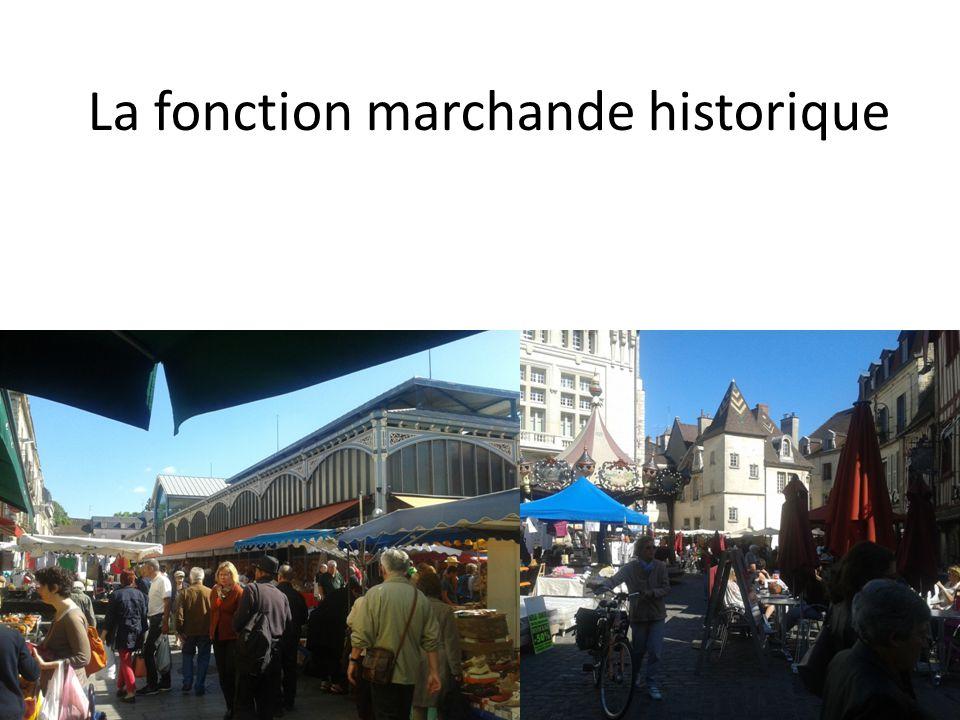 La fonction marchande historique