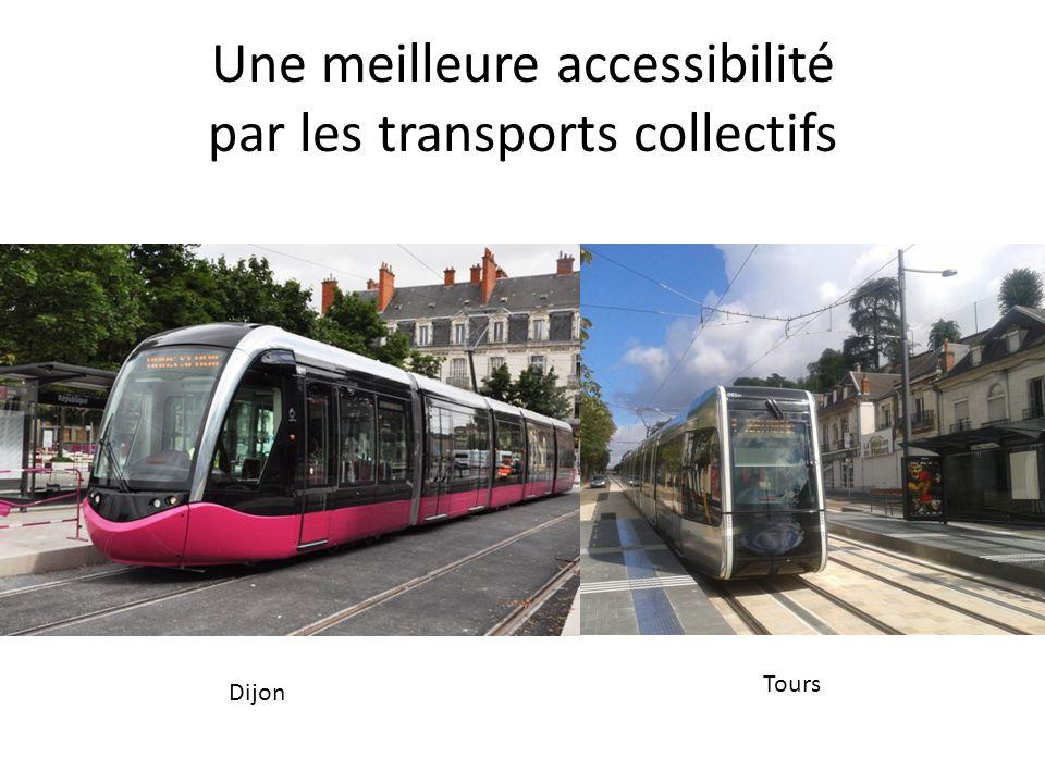 Une meilleure accessibilité par les transports collectifs