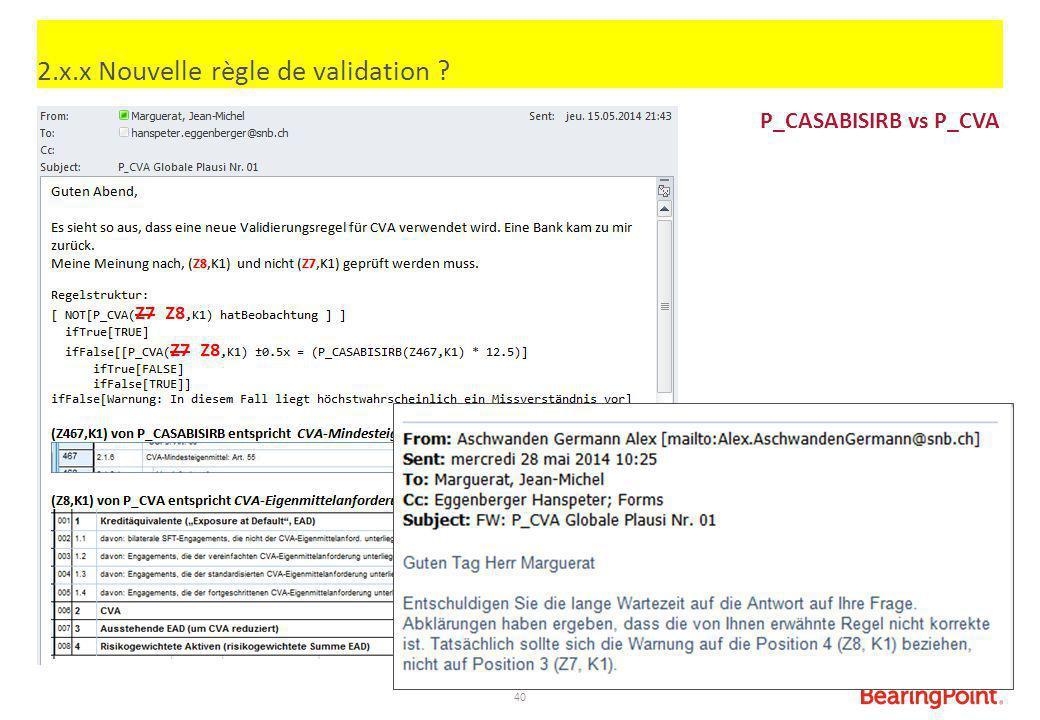 2.x.x Nouvelle règle de validation