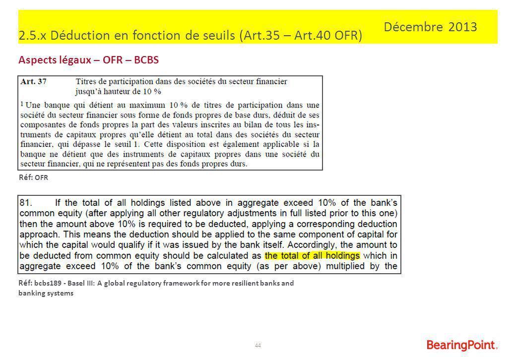 2.5.x Déduction en fonction de seuils (Art.35 – Art.40 OFR)