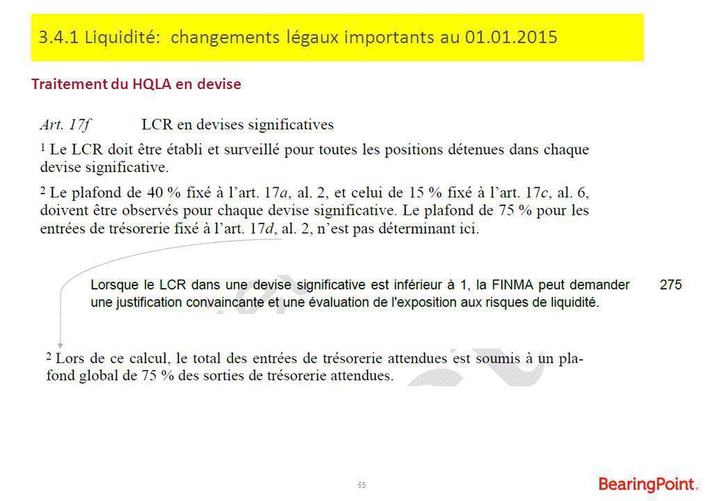 3.4.1 Liquidité: changements légaux importants au 01.01.2015
