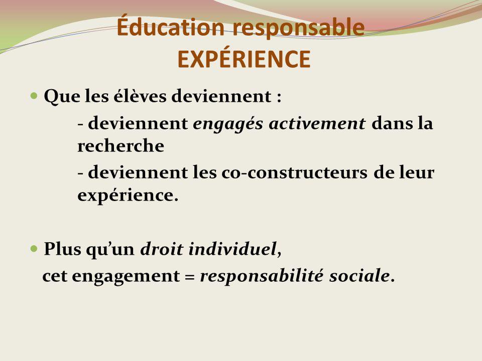 Éducation responsable EXPÉRIENCE
