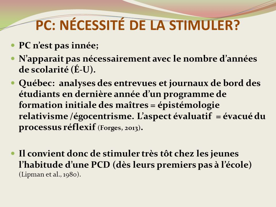 PC: NÉCESSITÉ DE LA STIMULER