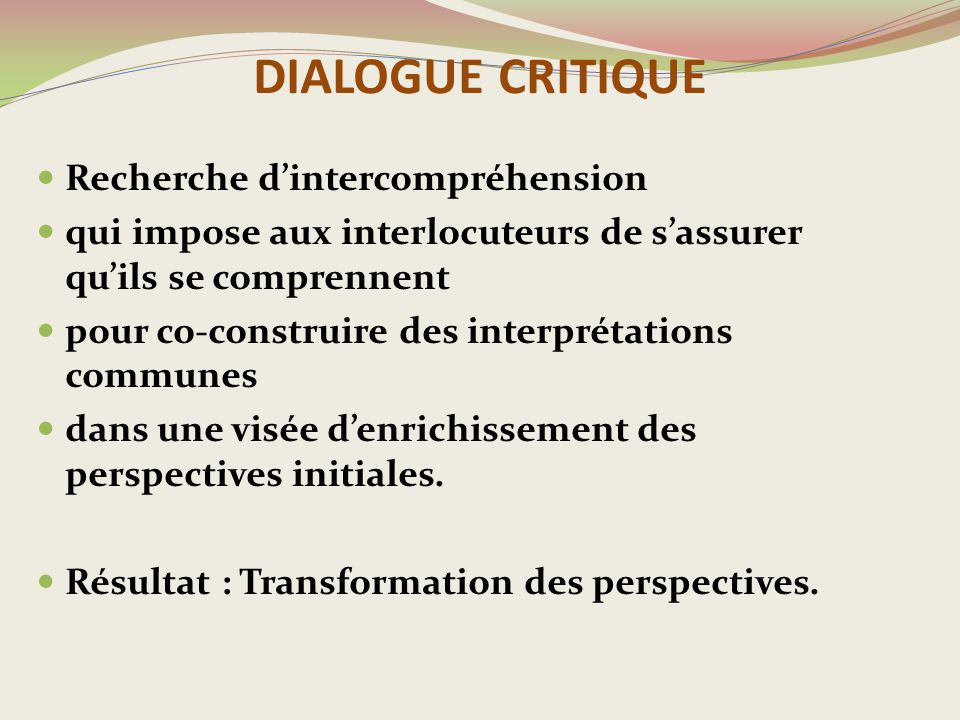DIALOGUE CRITIQUE Recherche d'intercompréhension