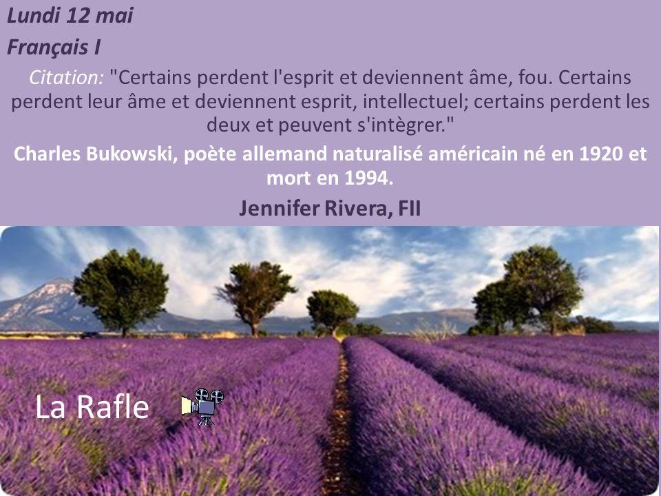 La Rafle Lundi 12 mai Français I Jennifer Rivera, FII