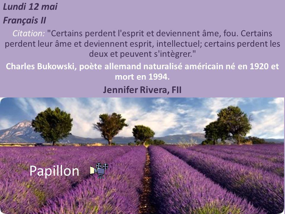 Papillon Lundi 12 mai Français II Jennifer Rivera, FII