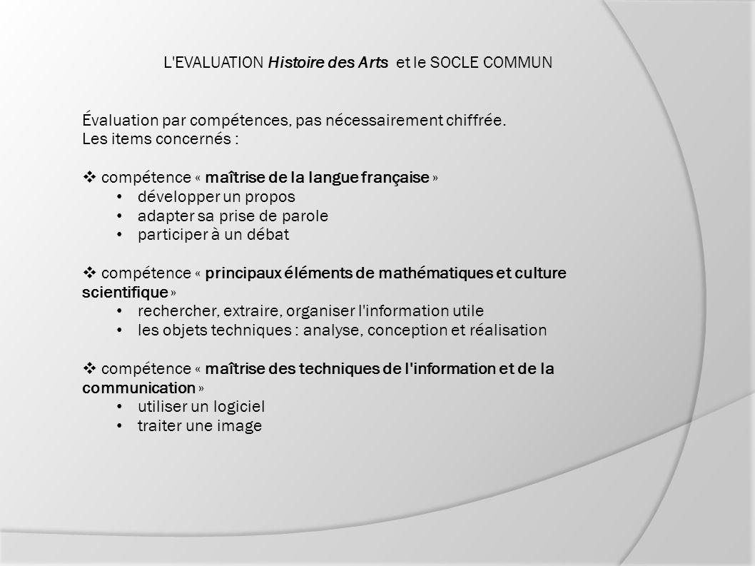 L EVALUATION Histoire des Arts et le SOCLE COMMUN