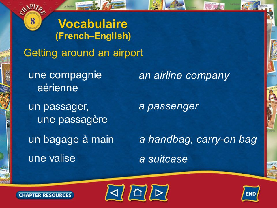 Vocabulaire Getting around an airport une compagnie an airline company