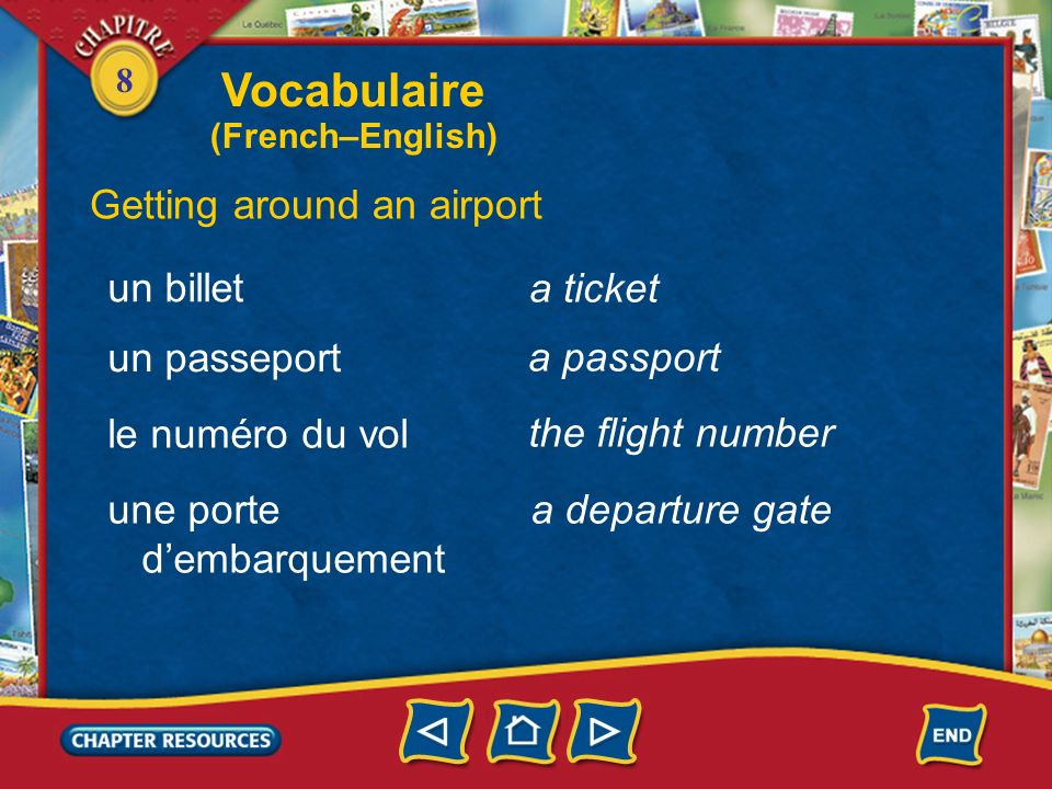 Vocabulaire Getting around an airport un billet a ticket un passeport