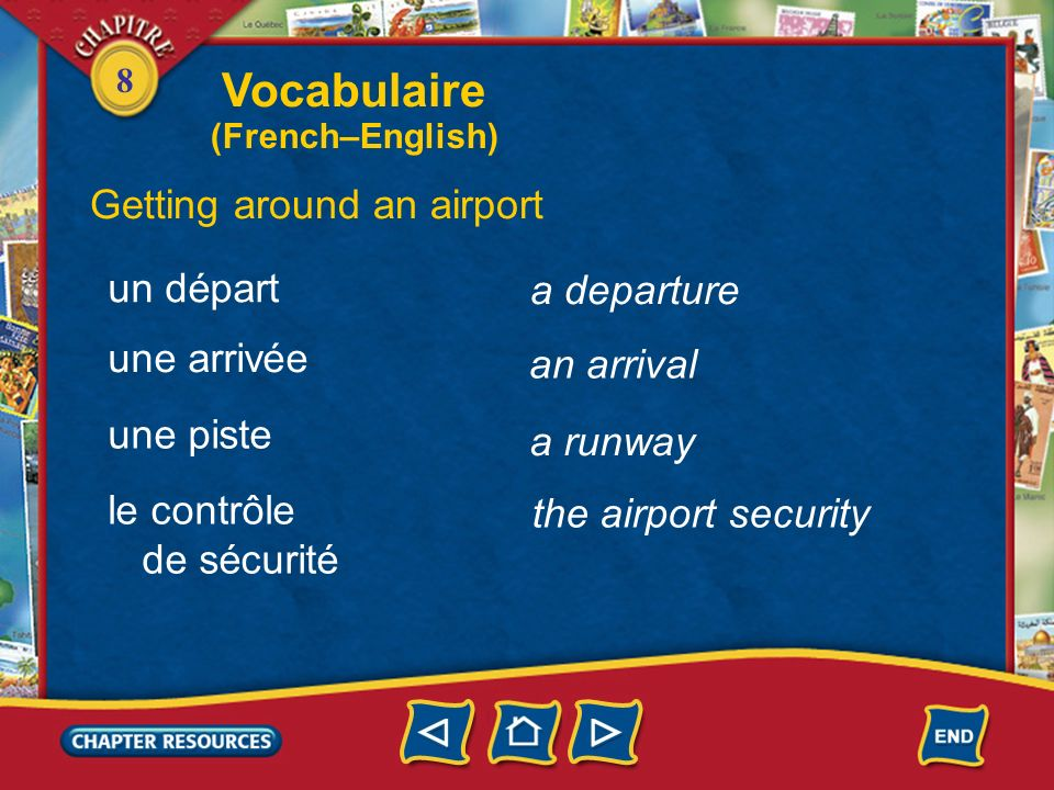 Vocabulaire Getting around an airport un départ a departure