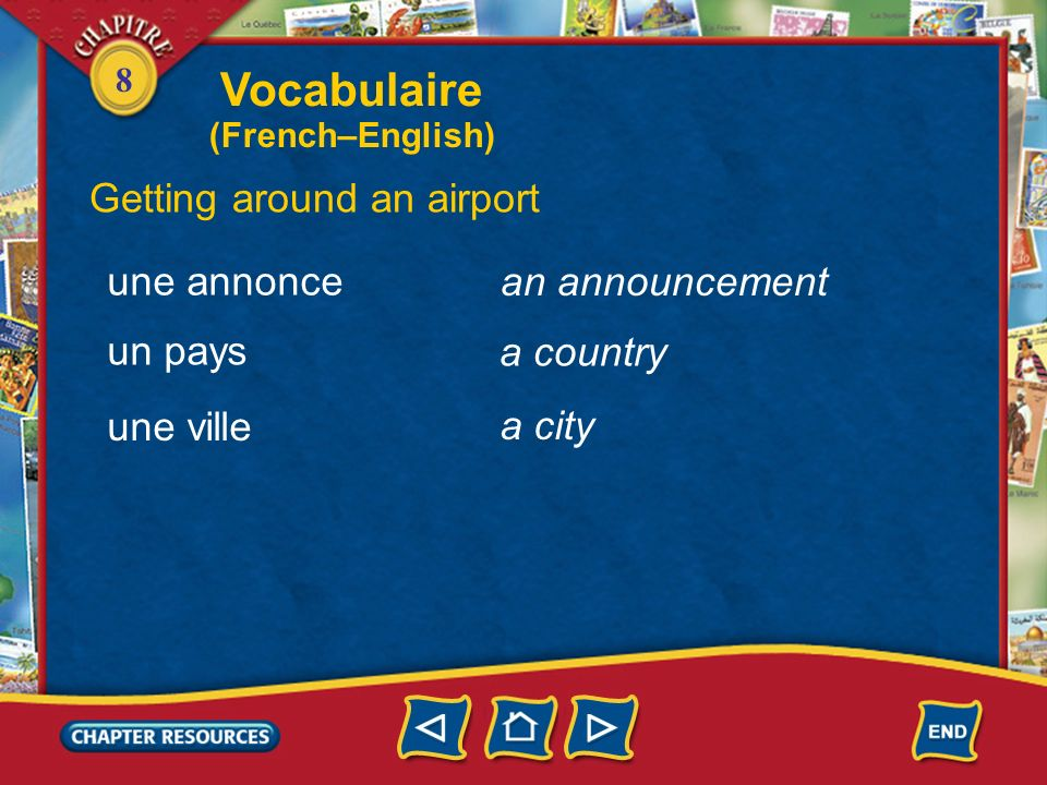 Vocabulaire Getting around an airport une annonce an announcement