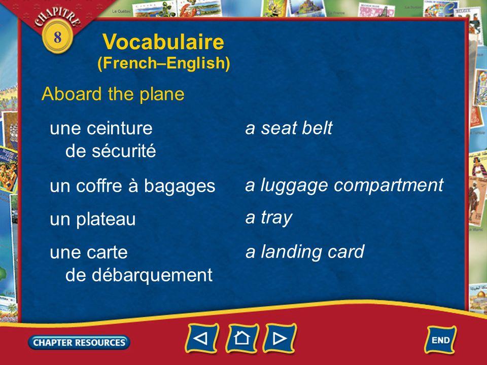 Vocabulaire Aboard the plane une ceinture a seat belt de sécurité