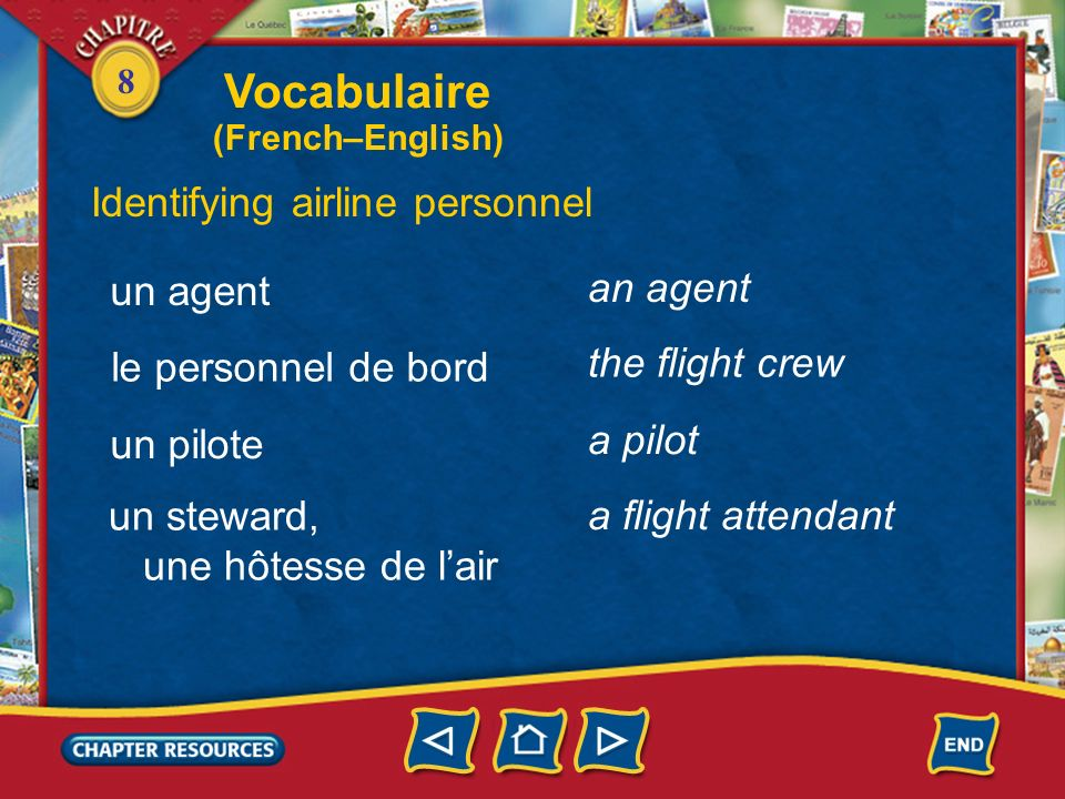 Vocabulaire Identifying airline personnel an agent un agent