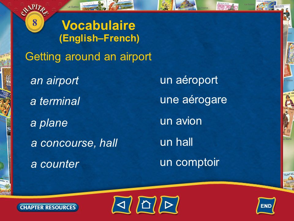 Vocabulaire Getting around an airport an airport un aéroport
