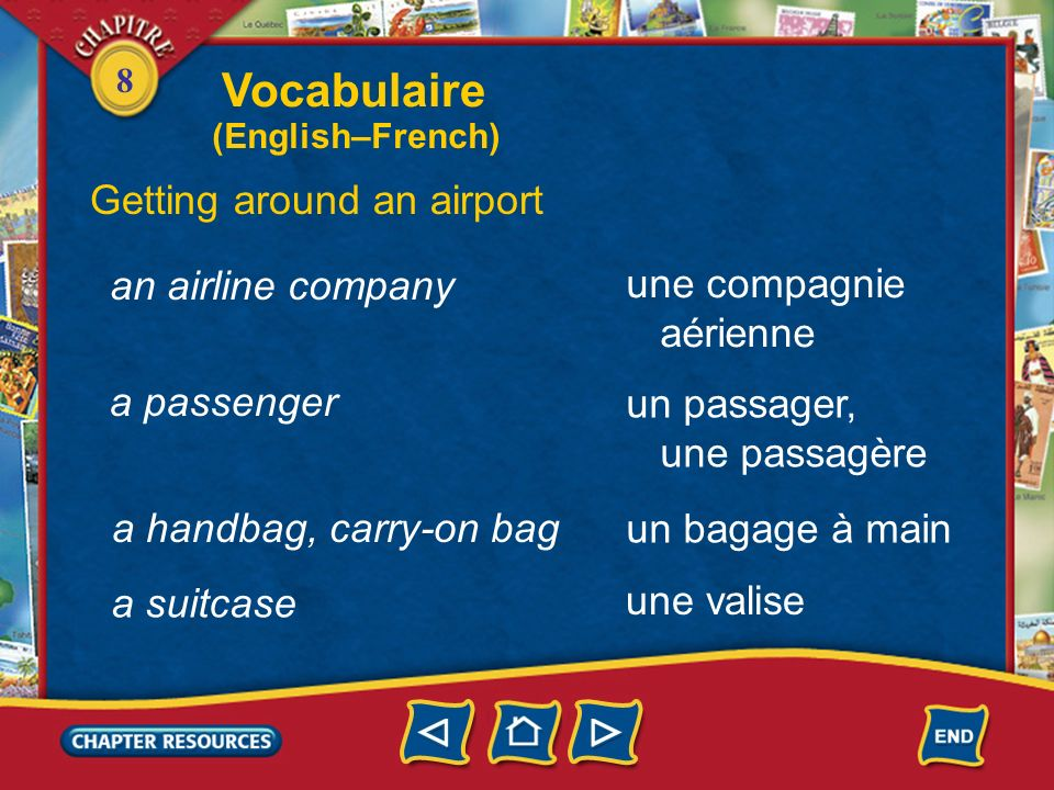 Vocabulaire Getting around an airport an airline company une compagnie