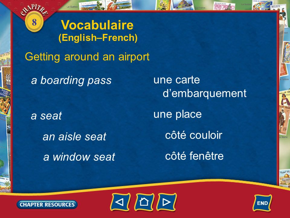 Vocabulaire Getting around an airport a boarding pass une carte