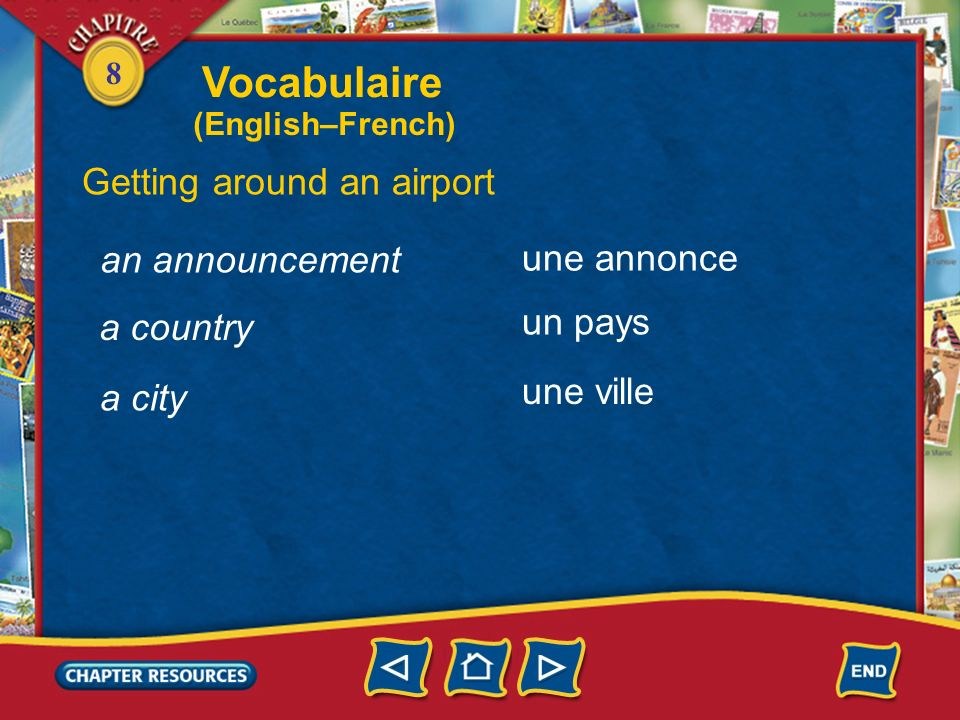 Vocabulaire Getting around an airport an announcement une annonce
