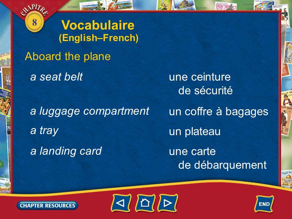 Vocabulaire Aboard the plane a seat belt une ceinture de sécurité