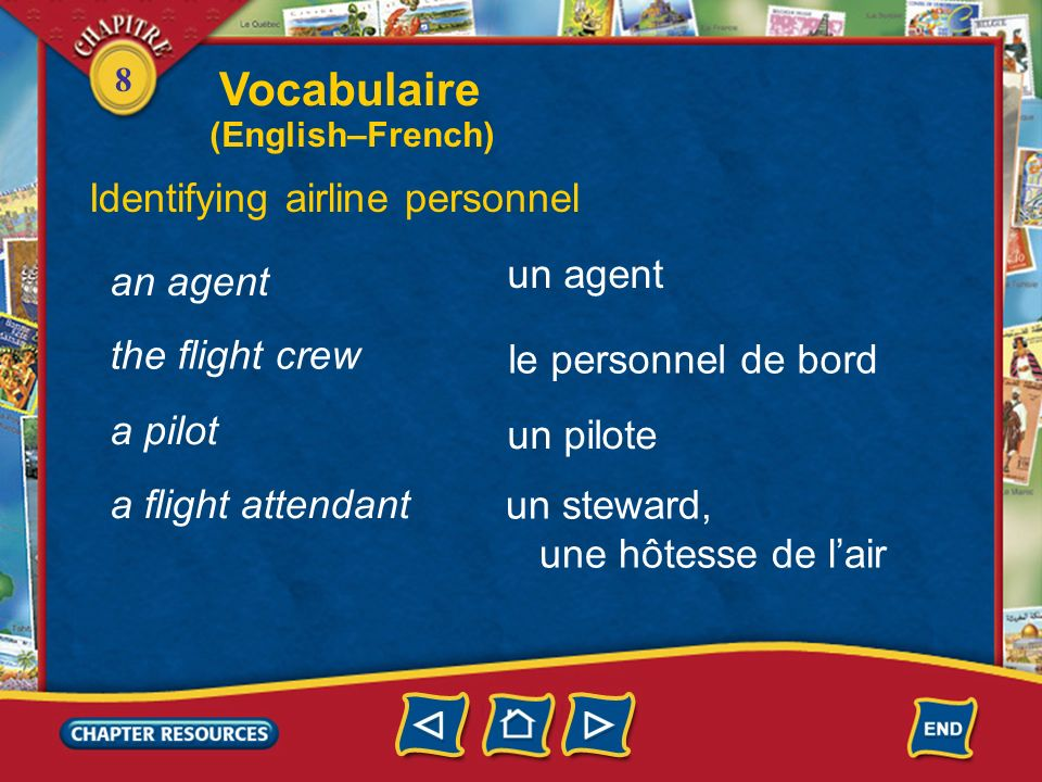 Vocabulaire Identifying airline personnel un agent an agent