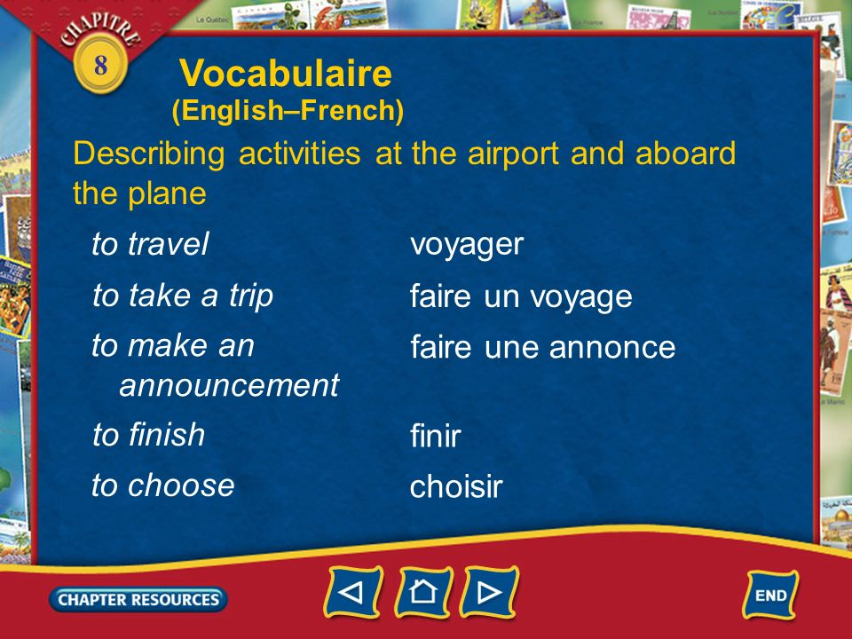 Vocabulaire Describing activities at the airport and aboard the plane
