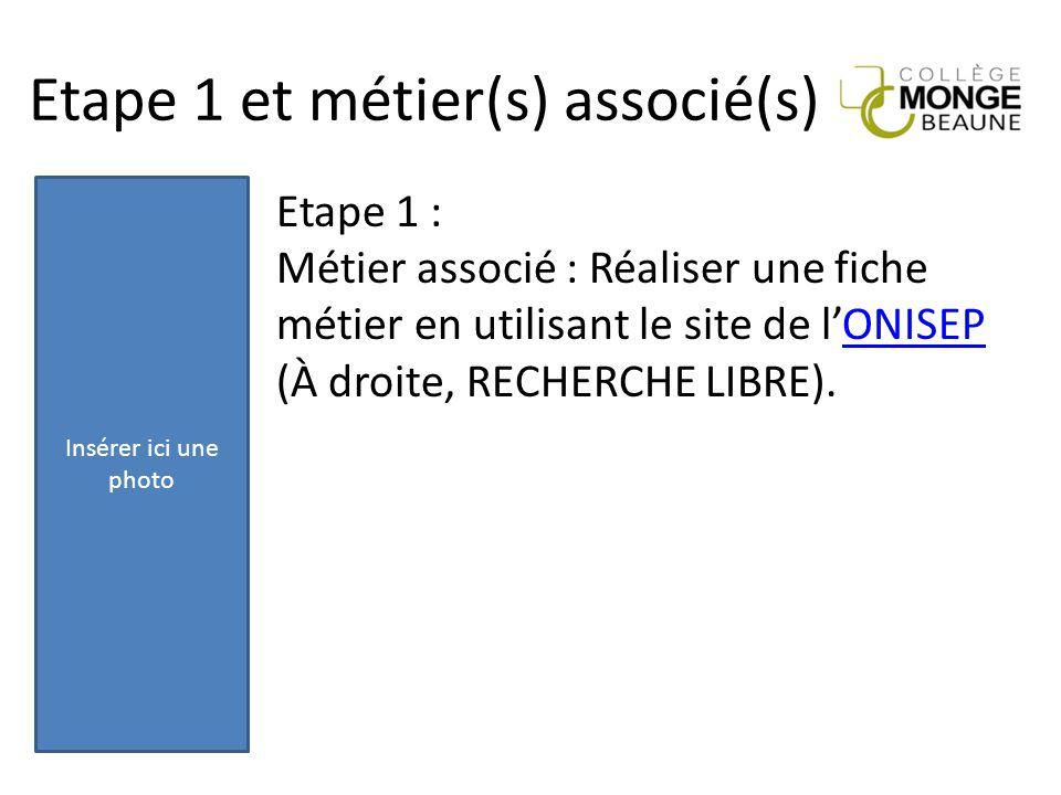 Etape 1 et métier(s) associé(s)
