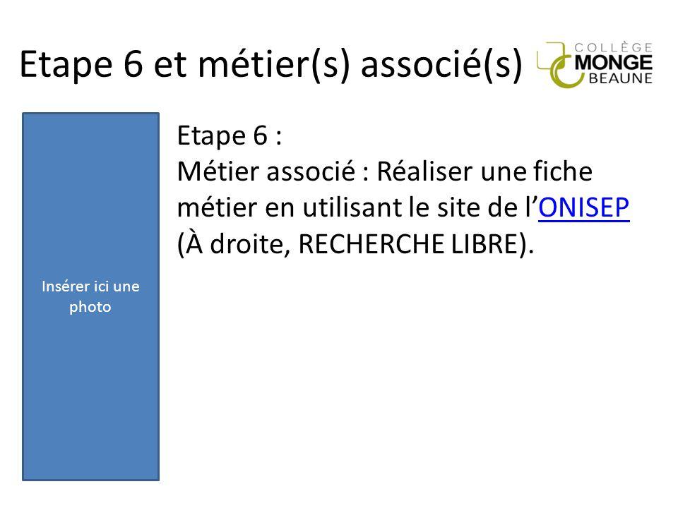 Etape 6 et métier(s) associé(s)