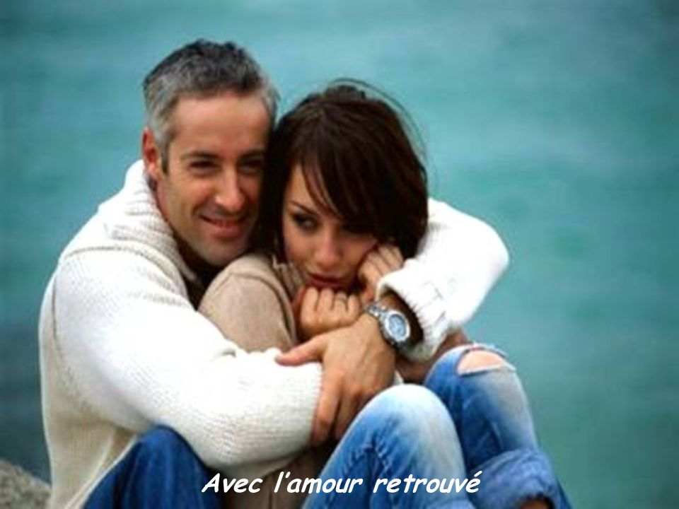 Avec l'amour retrouvé