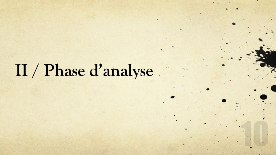 II / Phase d'analyse