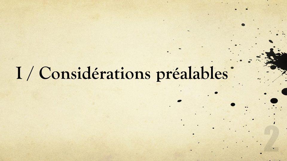 I / Considérations préalables