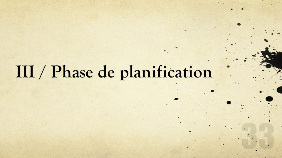 III / Phase de planification